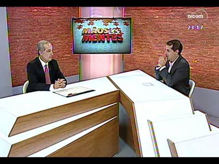 Mãos e Mentes - Presidente do Internacional Sport Club, Giovanni Luigi - Bloco 1 - 01/05/2013