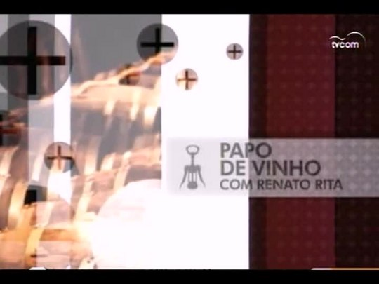 TVCOM Tudo Mais - 3o bloco - Papo de vinho - 27/12/2013