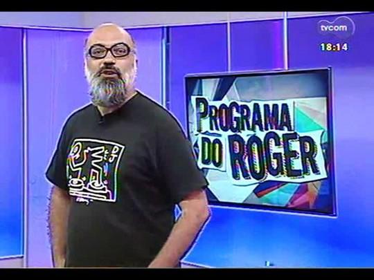 Programa do Roger - Volta dos shows do Guri de Uruguaiana - Bloco 3 - 20/01/2014