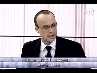 Conversas Cruzadas - Como vai estar Florianópolis daqui 25 anos? 3ºbloco - 08/11/13