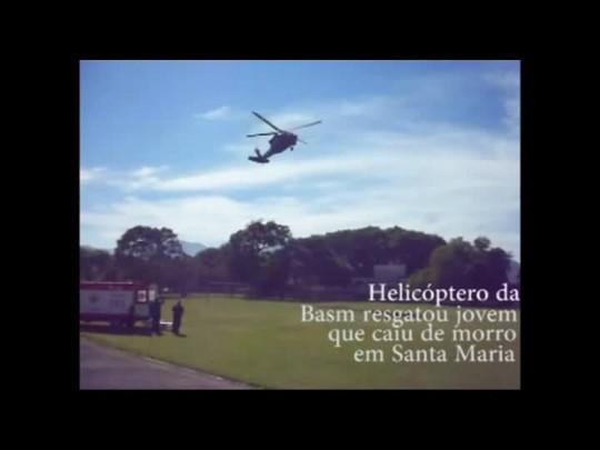Helicóptero da Basm resgata adolescente