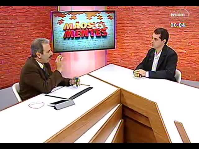 Mãos e Mentes - Pró-reitor de Pesquisa, Inovação e Desenvolvimento da PUCRS, Jorge Audy - Bloco 3 - 26/09/2013