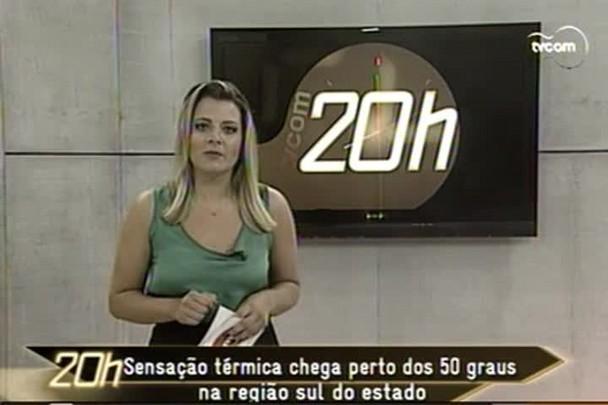 TVCOM 20h - Sensação térmica chega próximo a 50 graus na região sul do estado - 8.1.15