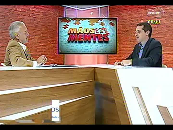 Mãos e Mentes - Sociólogo e empresário José Cesar Martins - Bloco 4 - 15/08/2013