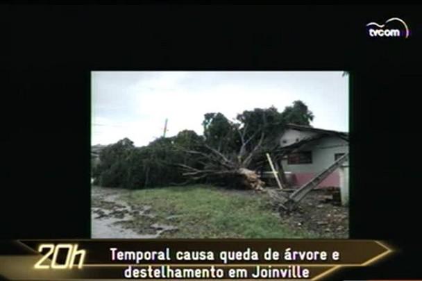 TVCOM 20h - Temporal em Joinville destelha casas e provoca quedas de àrvores - 10.1.15