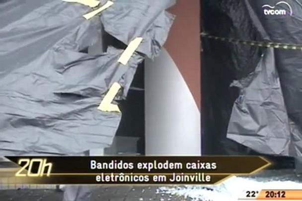 TVCOM 20 Horas - Bandidos explodem caixas eletrônicos em Joinville - 20.05.15