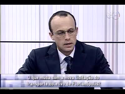Conversas Cruzadas - Nova licitação do transporte coletivo de Florianópolis - 3º bloco – 10/09/2013