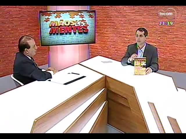 Mãos e Mentes - Presidente do Tribunal de Contas da União, João Augusto Ribeiro Nardes - Bloco 4 - 10/11/2013