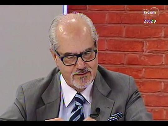 Mãos e Mentes - Secretário de Estado da Cultura do RS, Luiz Antônio de Assis Brasil - Bloco 2 - 04/04/2014