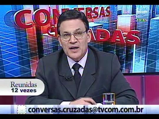 Conversas Cruzadas - Debate sobre governo do Estado e municípios, que divergem sobre repasses financeiros - Bloco 2 - 04/12/2013