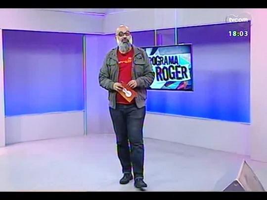 Programa do Roger - Músicos, Danadões - Bloco 2 - 01/07/2014
