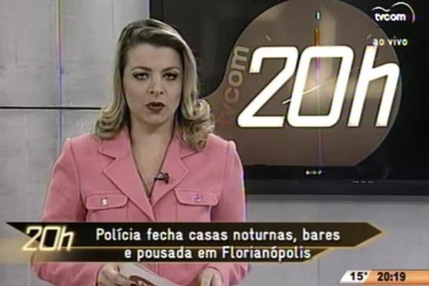 TVCOM 20 Horas - Polícia fecha casas noturnas, bares e pousadas em Florianópolis - 19.06.15