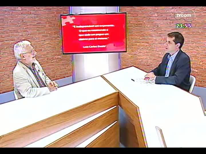 Mãos e Mentes - Economista Luís Carlos Ewald - Bloco 3