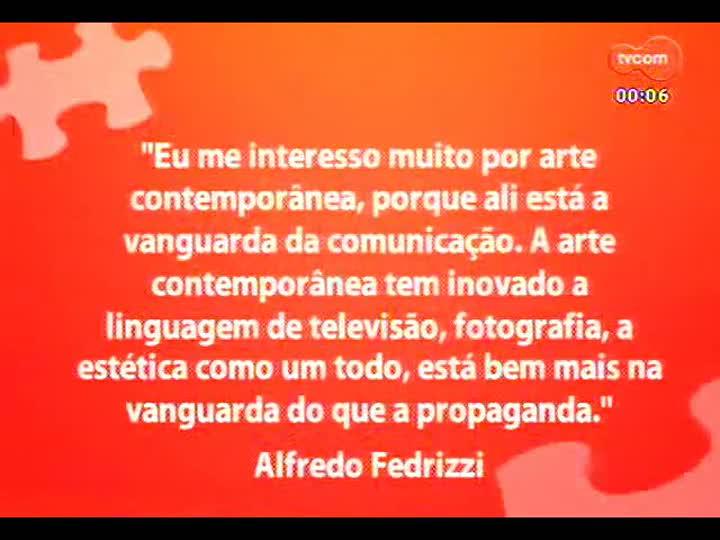 Mãos e Mentes - Alfredo Fedrizzi - Bloco 4