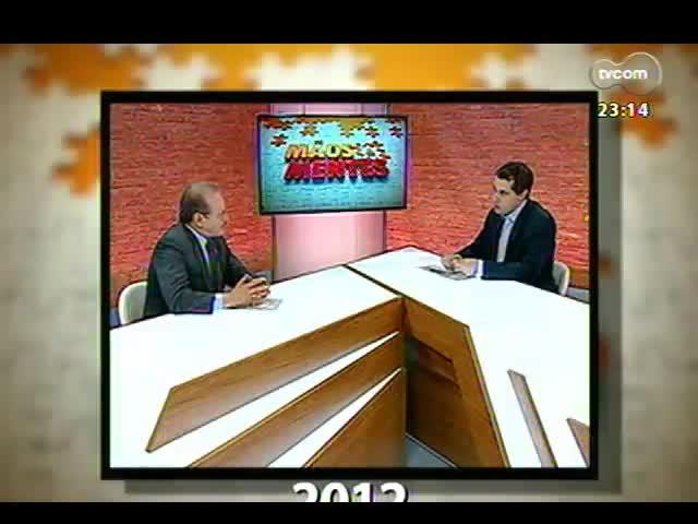 Mãos e Mentes - Aniversário de um ano: entrevista com o primeiro entrevistado do programa, governador Tarso Genro - Bloco 2 - 03/11/2013