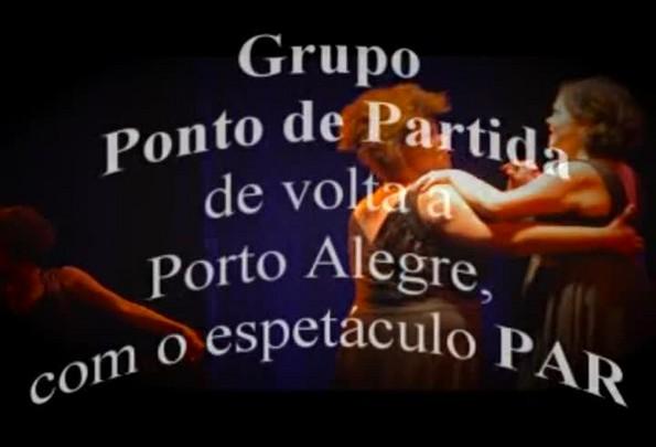 Grupo Ponto de Partida chega a Porto Alegre com o espetáculo PAR
