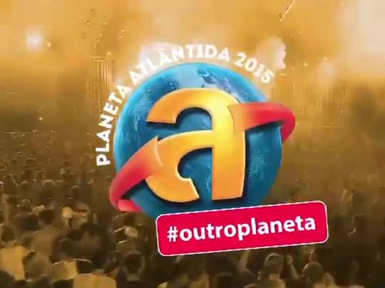 #OutroPlaneta - Especial com os bastidores do Planeta Atlântida 2015 - bloco 4