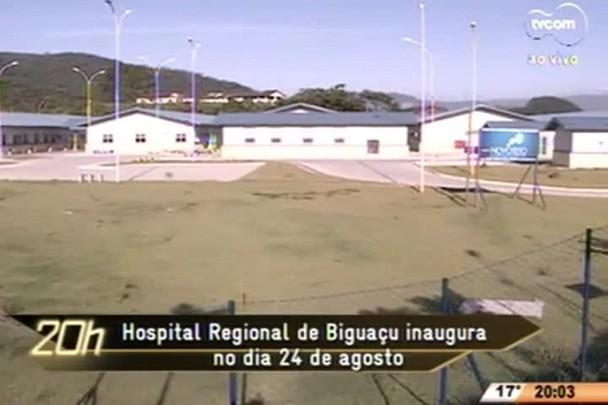 TVCOM 20 Horas - Hospital Regional de Biguaçu inaugura no dia 24 de agosto - 21.07.15
