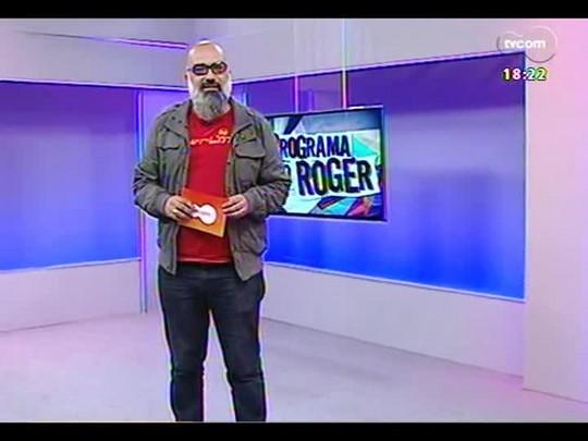 Programa do Roger - Danadões - Bloco 4 - 01/07/2014