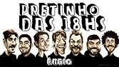 Pretinho Básico 18/07/2014 18h