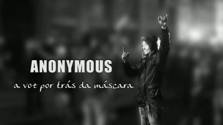 Anonymous - a voz por trás da máscara