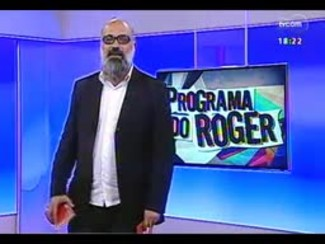 Programa do Roger - Cantora e compositora, Bibiana - Bloco 4 - 21/04/2014