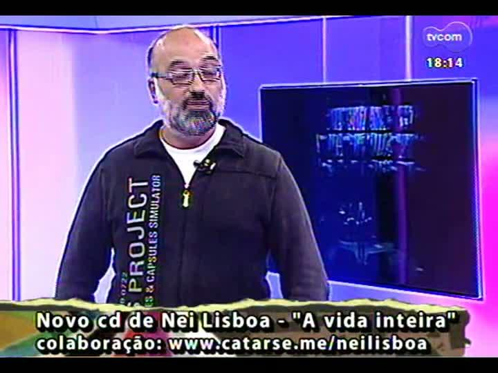 Programa do Roger - Conheça o projeto para novo disco de Nei Lisboa - bloco 3 - 10/05/2013