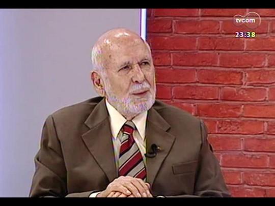 Mãos e Mentes - Ex-prefeito de Porto Alegre João Antônio Dib - Bloco 4 - 13/04/2014