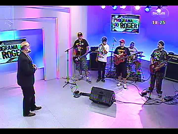 Programa do Roger - Confira a participação da banda Grosseria - bloco 1 - 13/03/2013