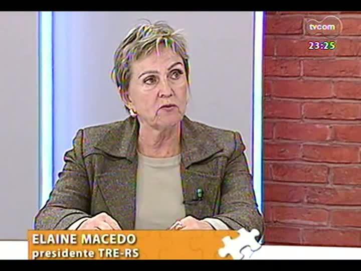 Mãos e Mentes - Desembargadora, presidente do TRE-RS, Elaine Harzheim Macedo - Bloco 3 - 21/07/2013
