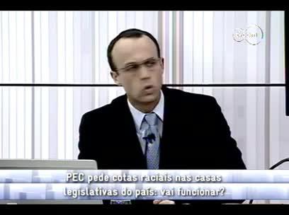 Conversas Cruzadas - Cotas raciais no legislativo 4ºbloco - 04/11/13