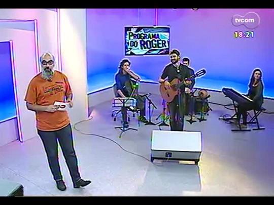 Programa do Roger - Pramit, cantor e compositor - Bloco 4 - 24/06/2014