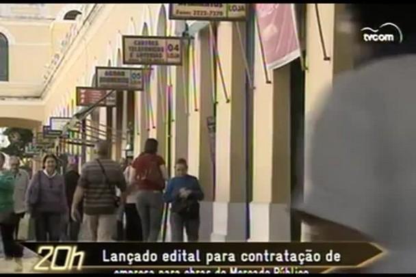 TVCOM 20 Horas - Lançado edital para contratação de empresa para obras do Mercado Público - 20.02.15