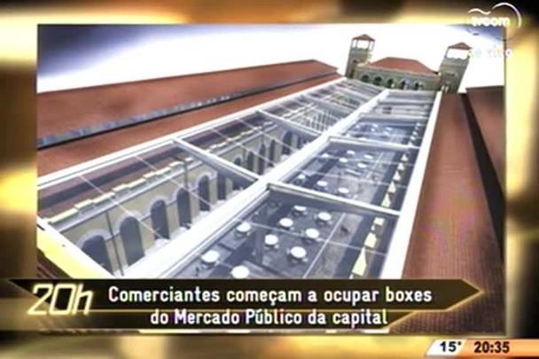 TVCOM 20 Horas - Comerciantes começam a ocupar boxes do Mercado Público da Capital - 19.06.15