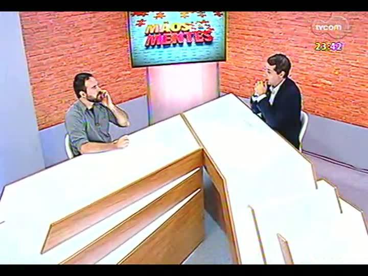 Mãos e Mentes - Sócio-diretor da Lagom Cervejaria, Maurício Chaulet - Bloco 2 - 25/02/2013