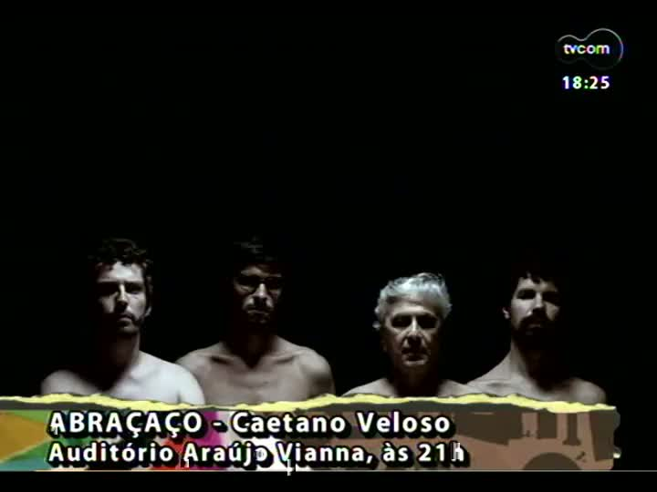 Programa do Roger - Shows do Caetano e de Moraes Moreira em Porto Alegre - bloco 4 - 25/04/2013