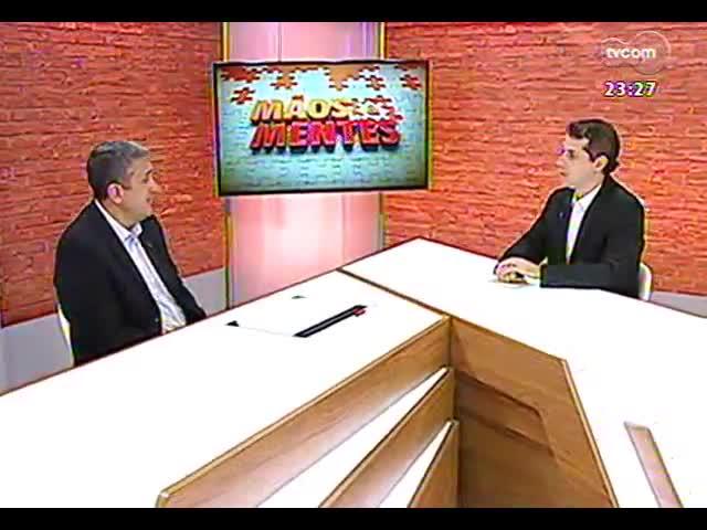 Mãos e Mentes - Cel. Kleber Senisse, coordenador da Câmara Temática de Segurança da Copa do Mundo em Porto Alegre - Bloco 2 - 06/11/2013