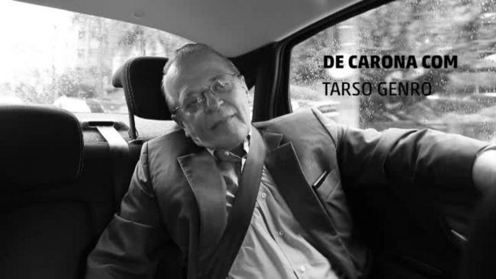 De Carona com o Candidato: Tarso Genro