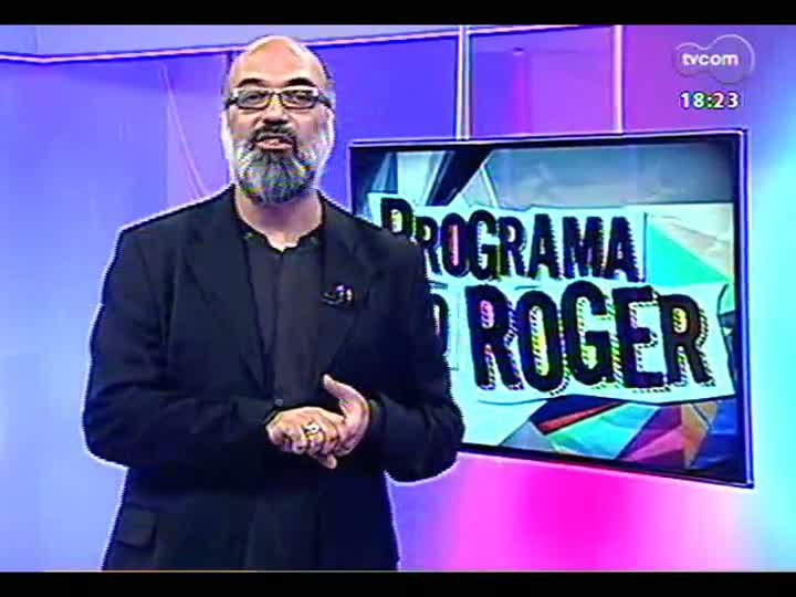 Programa do Roger - Lojinha do Roger - bloco 4 - 22/03/2013