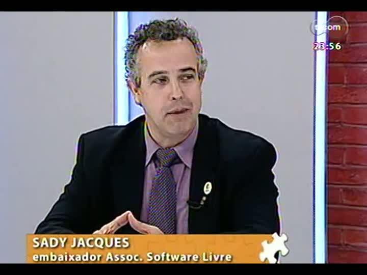 Mãos e Mentes - Embaixador da Associação Software Livre, Sady Jacques - Bloco 3 - 21/06/2013