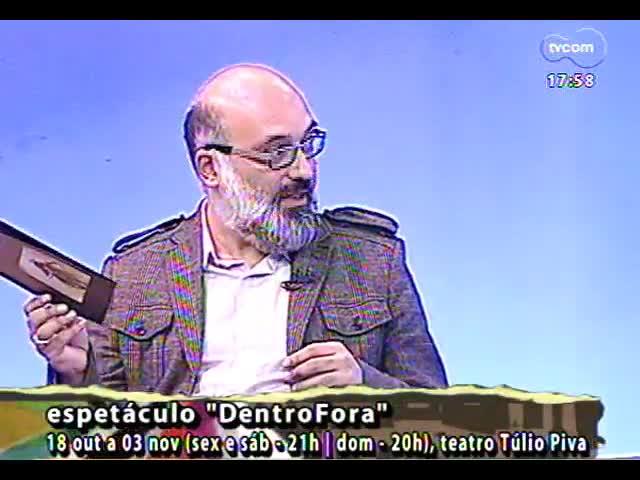 Programa do Roger - Elenco fala sobre peça DentroFora - bloco 2 - 17/10/2013