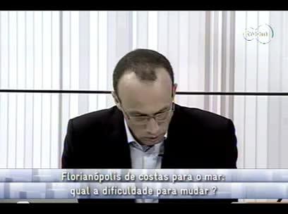 Conversas Cruzadas - Falta de Marinas em SC 3ºbloco - 07/11/13