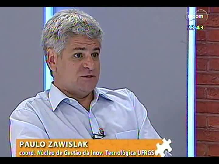Mãos e Mentes - Coordenador do Núcleo de Gestão da Inovação Tecnológica da UFRGS, Paulo Zawislak - Bloco 2 - 07/03/2013