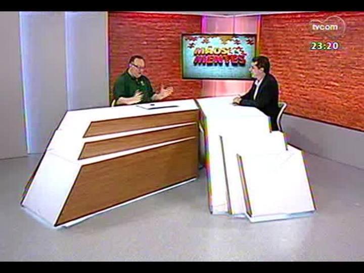 Mãos e Mentes - Jornalista e comentarista esportivo, Pedro Ernesto Denardin - Bloco 1 - 11/09/2013