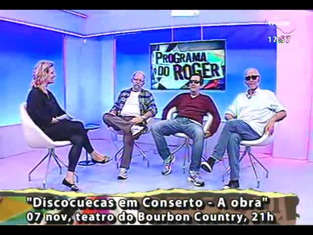 """Programa do Roger - \""""Os Discocuecas\"""" falam sobre o show de celebração dos 35 anos do grupo - bloco 2 - 05/11/2013"""