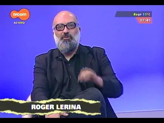 Programa do Roger - Papo com Gil Vicente Tavares, diretor, Teatro Nu - Bloco 1 - 10/09/2014