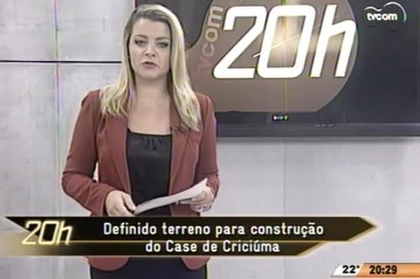 TVCOM 20 Horas - Foi definido terreno para construção do Case de Criciúma - 19.05.15