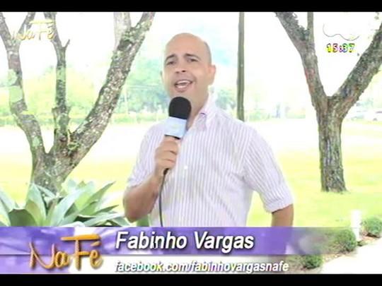Na Fé - Clipes de música gospel e bate-papo com Gerson borba - 09/03/2014 - bloco 3