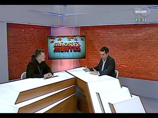 Mãos e Mentes - Arcebispo de Porto Alegre, dom Jaime Spengler - Bloco 4 - 22/12/2013