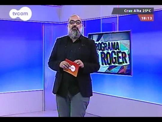 """Programa do Roger - \""""Telhados de Paris\"""", Nei Lisboa - Bloco 3 - 20/08/2014"""